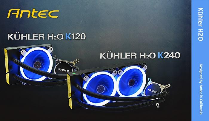 Antec KÜHLER H2O K120 & K240 1